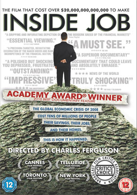 Inside Job, documentaire américain de Charles Ferguson, 2010